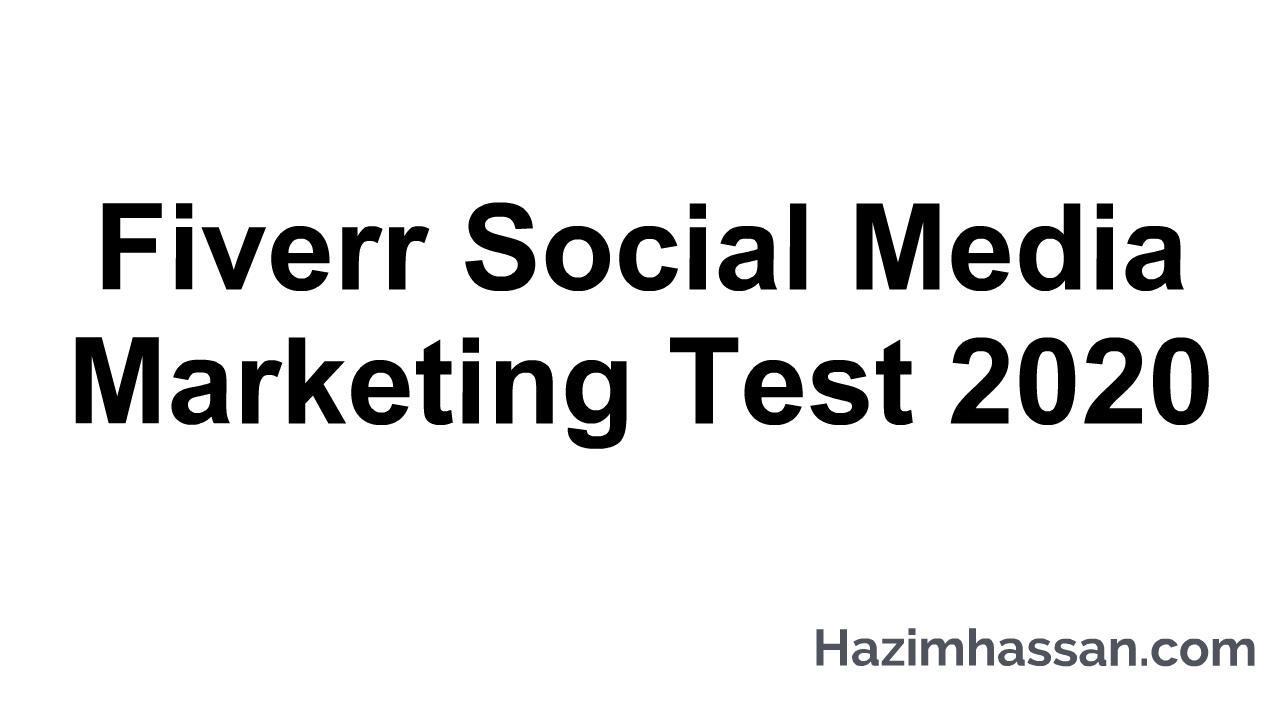 Fiverr Social Media Marketing Test 2020
