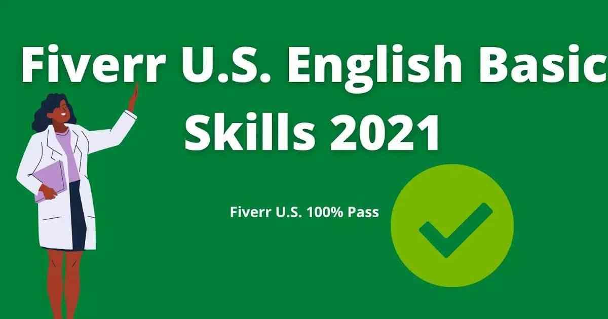 Fiverr-U.S.-English-Basic-Skills-Test-Answers-2021